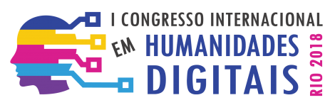 I International Congress in Digital Humanities - HDRio2018