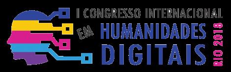 I Congresso Internacional em Humanidades Digitais Rio 2018